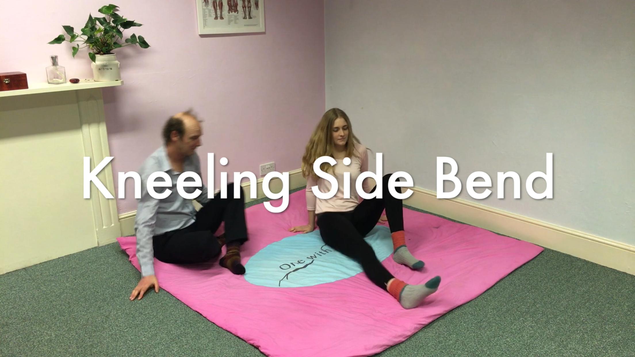Kneeling Side Bend - 26mins