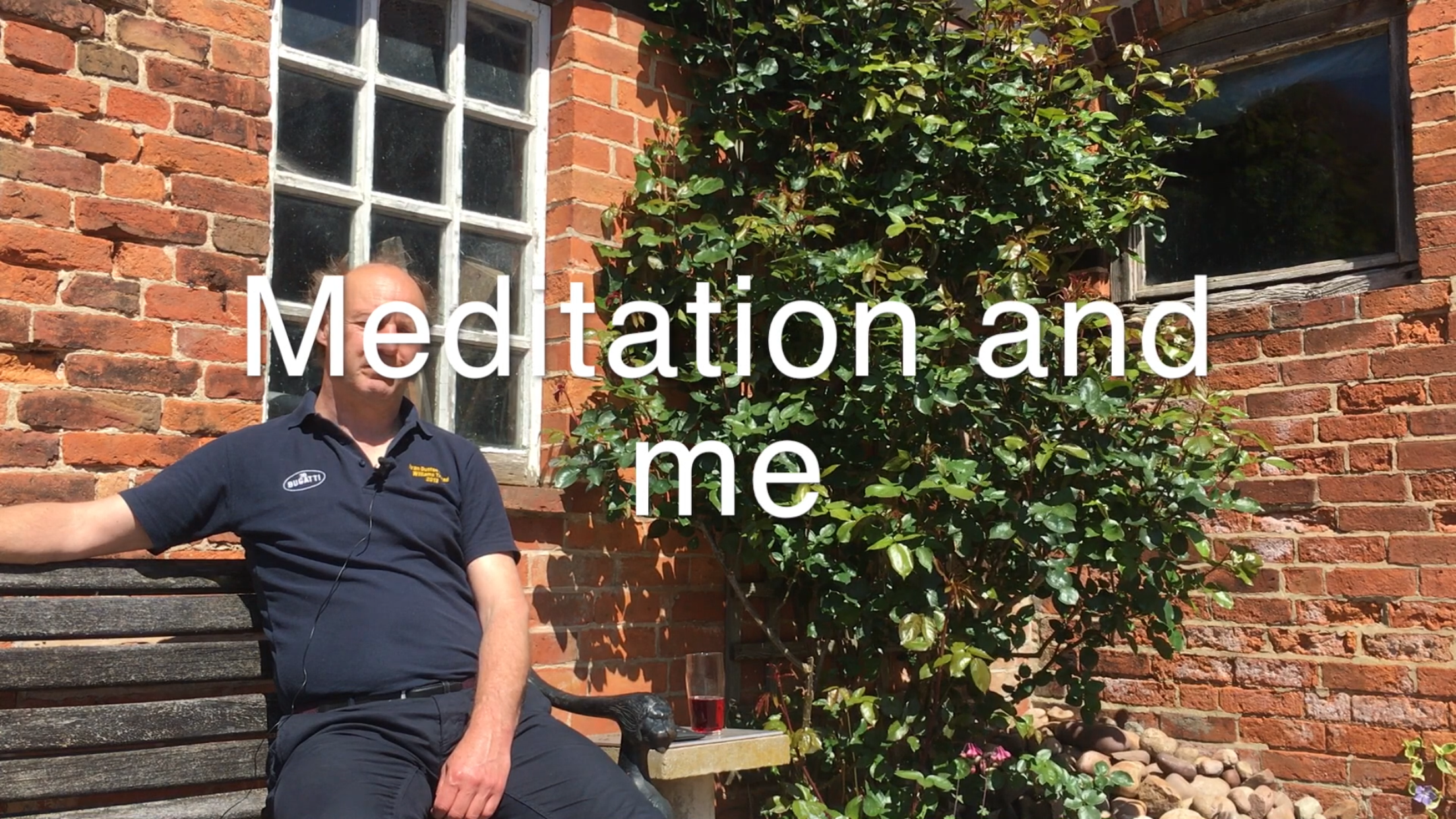 Meditation and Me - 4mins 53secs